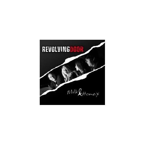 Milk & Honey - Revolving Door CD