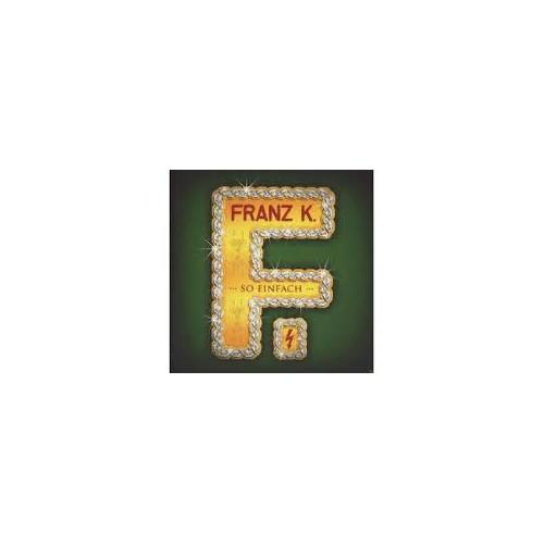 So einfach - Franz K CD