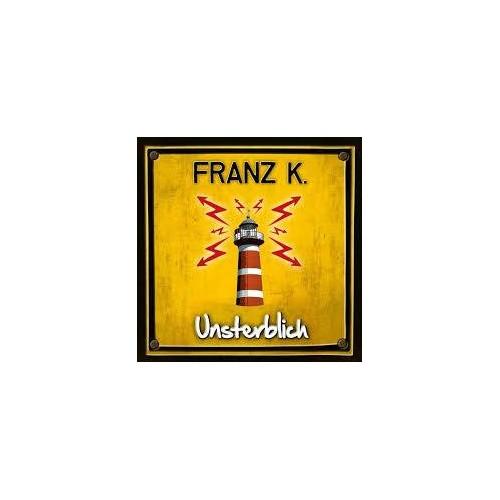 Unsterblich - Franz K CD