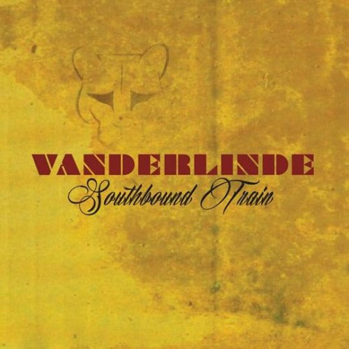 Southbound Train - Vanderlinde CD DIG