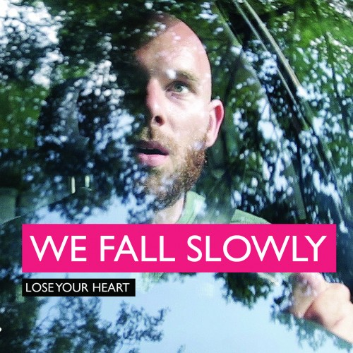 Lose Your Heart - We Fall Slowly DVD DIG