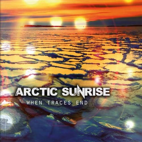 When Traces End - Arctic Sunrise CD