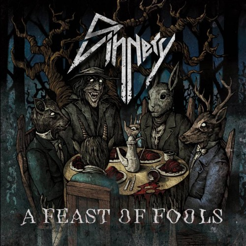 A Feast Of Fools - Sinnery CD