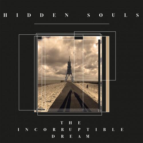 The Incorruptible Dream - Hidden Souls CD
