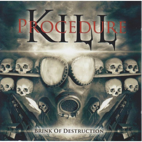 Brink Of Destruction - Kill Procedure CD