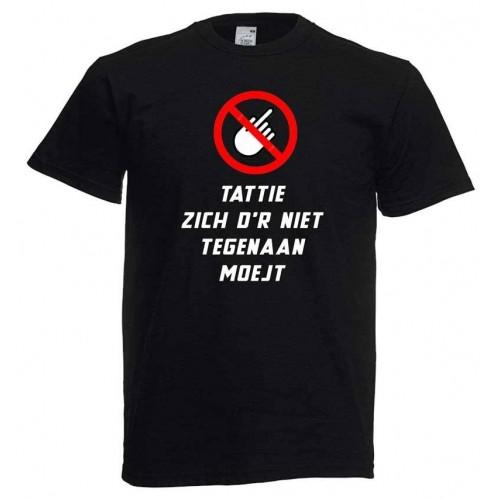 Tattie zich d'r niet tegenaan moejt -