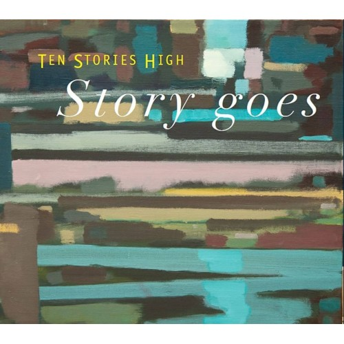 Stories Goes - Ten Stories High CD DIG