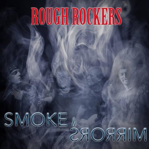 Smoke & Mirrors - Rough Rockers CD EP DIG, LP EP