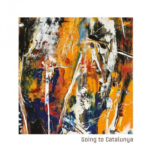Going To Catalunya - Going To Catalunya CD