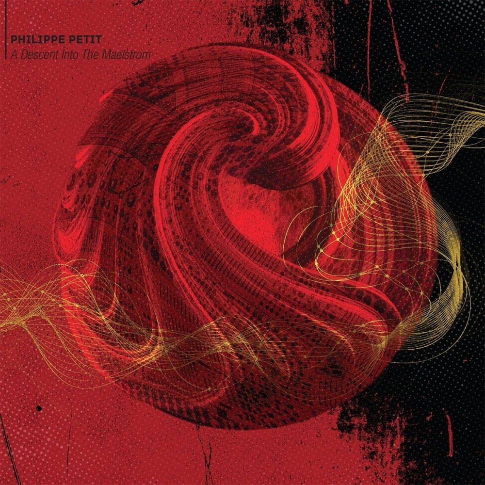 A Descent Into The Maelstrom - Phillipe Petit CD