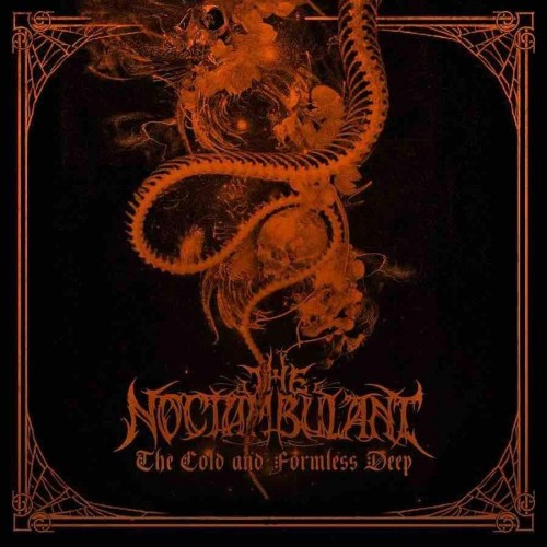 The Cold and Formless Deep - The Noctambulant CD