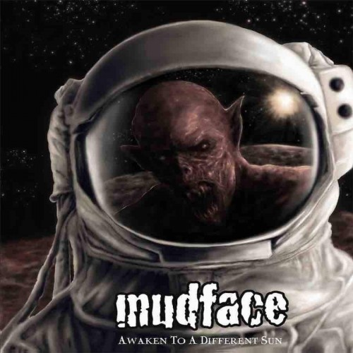 Awaken To A Different Sun - Mudface CD