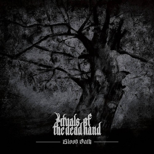 Blood Oath - Rituals Of The Dead Hand CD DIG