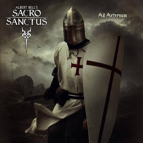 Ad Aeternum-albert bell's sacro sanctus, albert bell's sacro