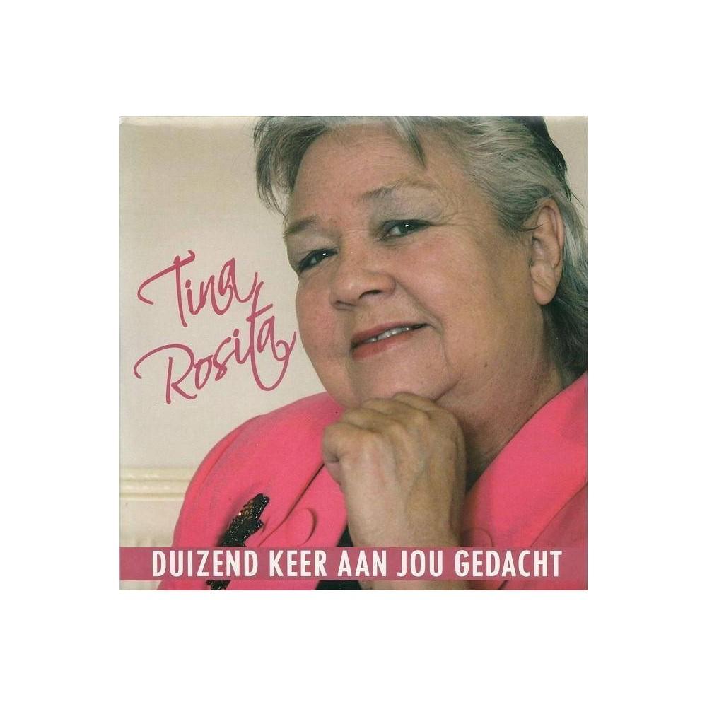 Duizend Keer Aan Jou Gedacht - Tina Rosita CDS