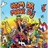 Kom Dr Maar Bij - Johan Vlemmix CDS
