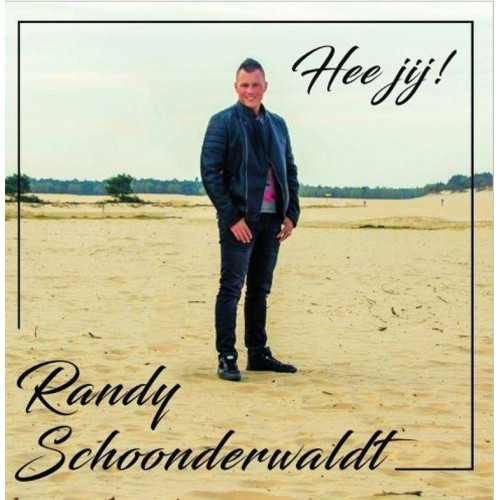 Hee Jij! - Randy Schoonderwaldt CDS
