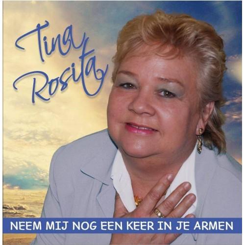Neem Mij Nog Een Keer In Je Armen - Tina Rosita CDS