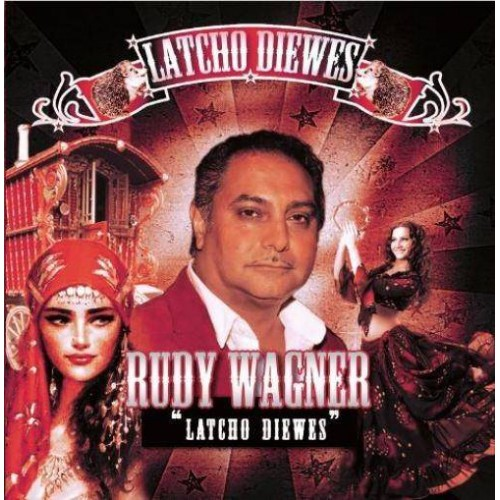 Latcho Diewes - Rudy Wagner CDS
