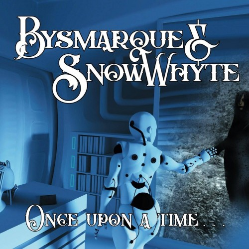 Once Upon A Time... - Bysmarque & Snowwhyte CD