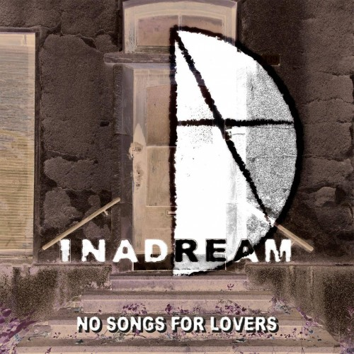 No Songs For Lovers - Inadream CD