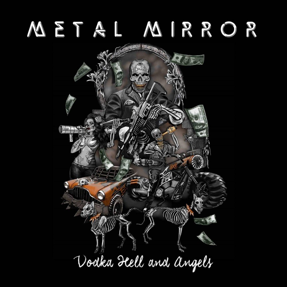 Vodka Hell And Angels - Metal Mirror CD