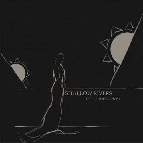 The Leaden Ghost - Shallow Rivers CD