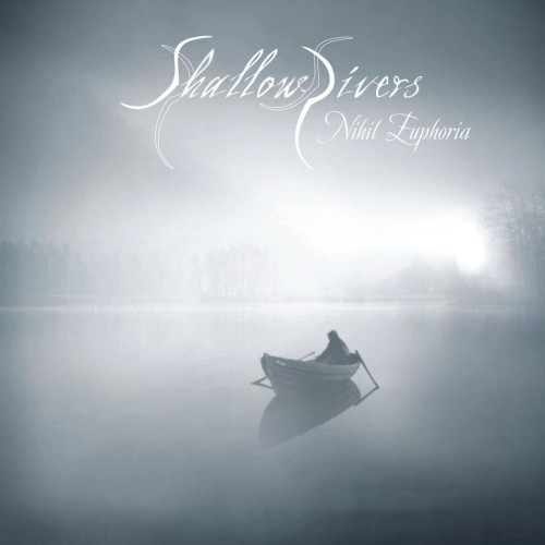 Nihil Euphoria - Shallow Rivers CD