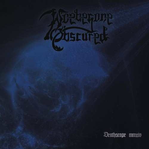 Deathscape MMXIV - Woebegone Obscured CD
