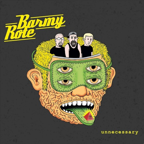 Unnecessary - Barmy Rote CD DIG