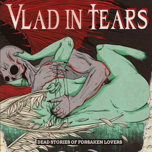 Dead Stories Of Forsaken Lovers - Vlad in Tears CD DIG
