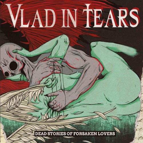 Dead Stories Of Forsaken Lovers - Vlad in Tears CD DIG