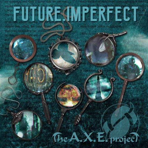 Future, Imperfect - the a.x.e project cd