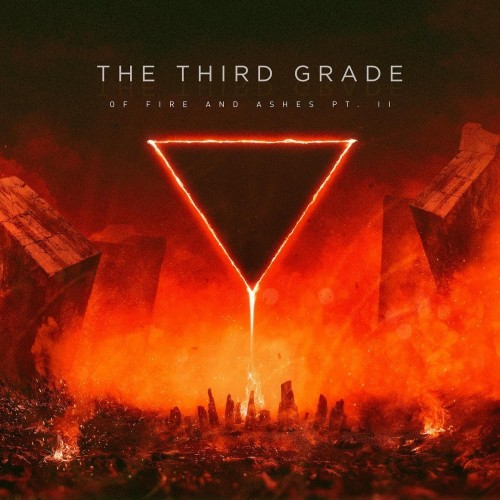 Of Fire and Ashes Pt. 2 - the third grade cd