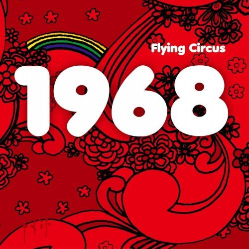 1968 - flying circus cd dig