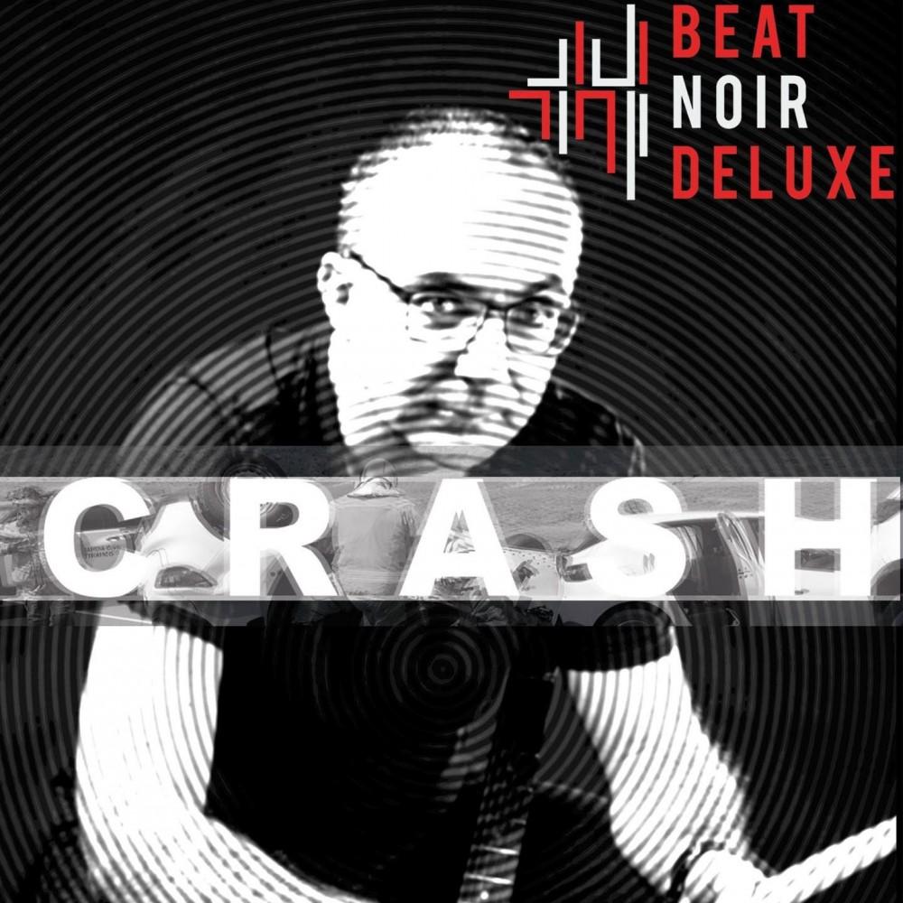 Crash - Beat Noir Deluxe CD DIG