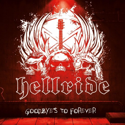 Goodbyes To Forever - Hellride CD