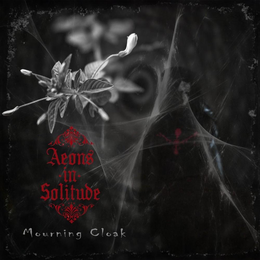 Mourning Cloak - Aeons In Solitude CD