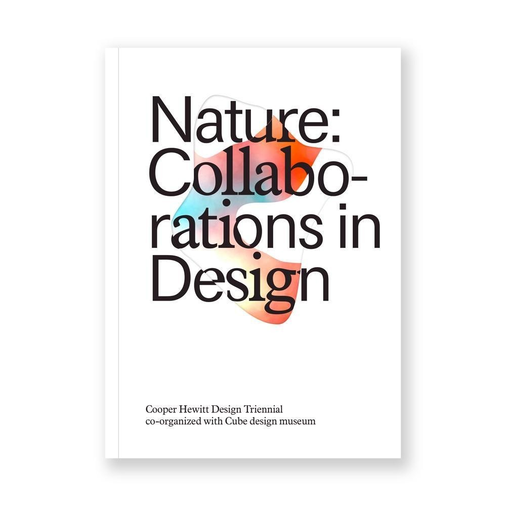 NATURE: Collaborations in Design -  paperback