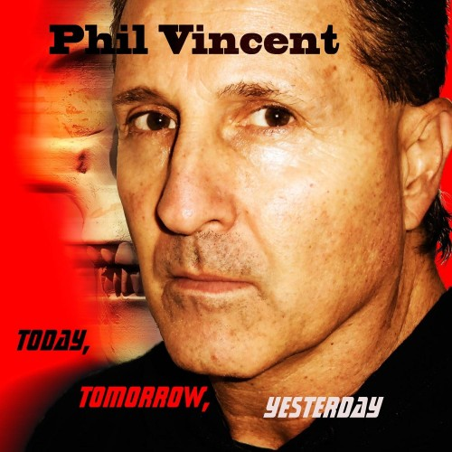 Today, Tomorrow, Yesterday - phil vincent cd dig