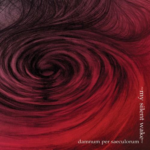 Damnum Per Saeculorum-my silent wake-cd