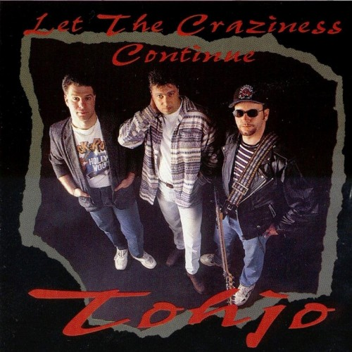 Let The Craziness Continue - tohjo cd
