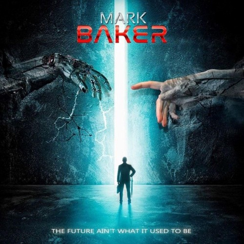 The Future Aint What It Used To Be - mark baker cd