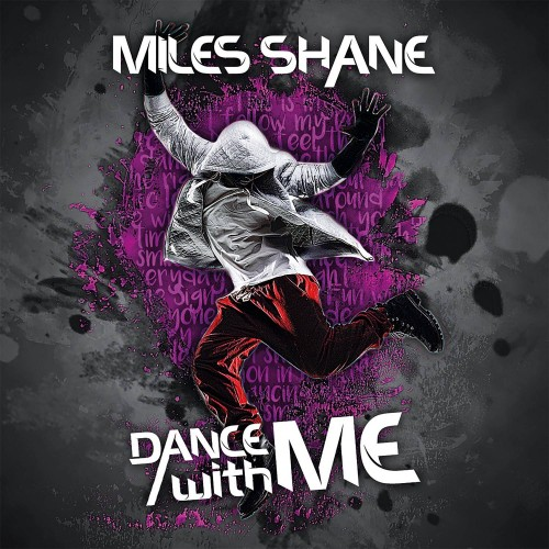 Dance with Me - Miles Shane CD EP