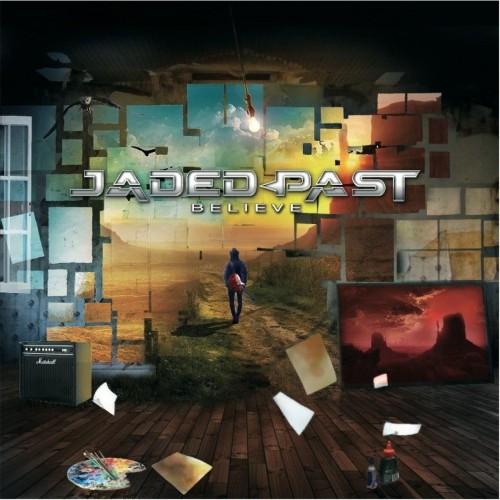 Believe - jaded past cd
