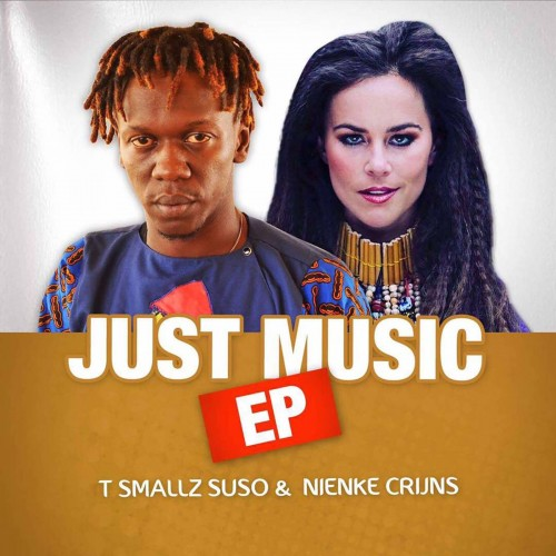 Just Music - T Smallz Suso & Nienke Crijns CD EP