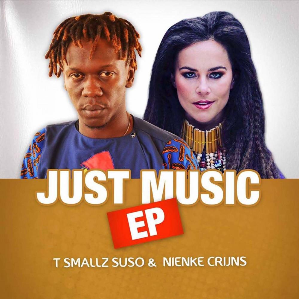 Just Music - T Smallz Suso & Nienke Crijns CD EP