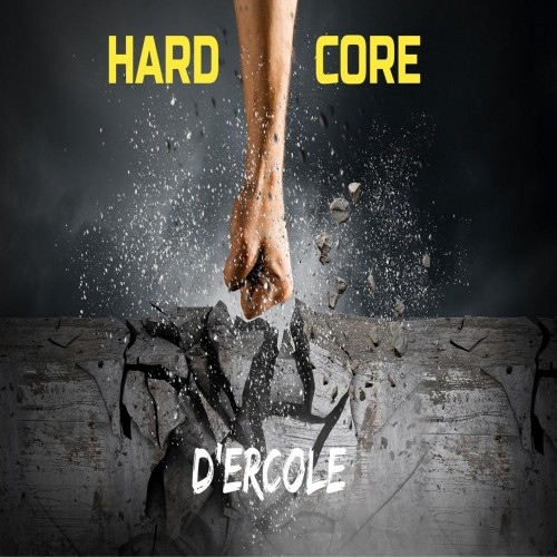 Hard Core - d'ercole cd dig