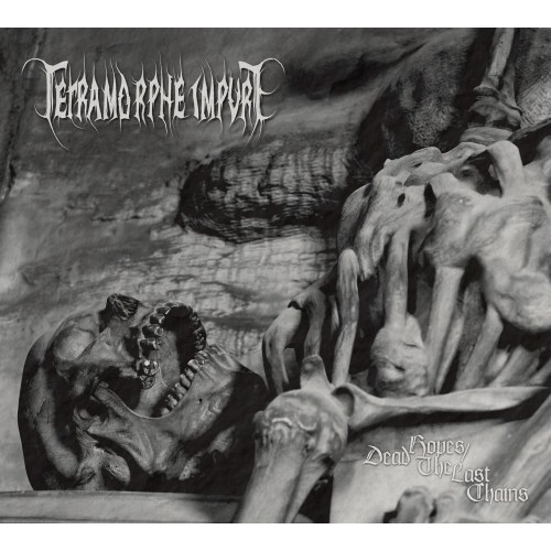 Dead Hopes / The Last Chains-tetramorphe impure-cd dig