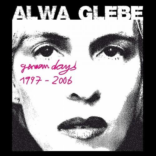 german days 1997-2006-alwa glebe-cd dig